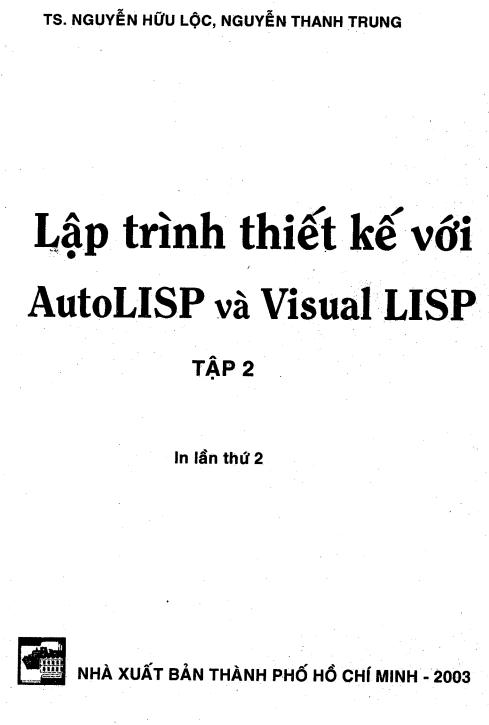 Sách học lập trình thiết kế Autocad lisp tập 2