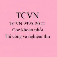 TCVN 9395-2012: Tiêu chuẩn thiết kế cọc khoan nhồi mới nhất
