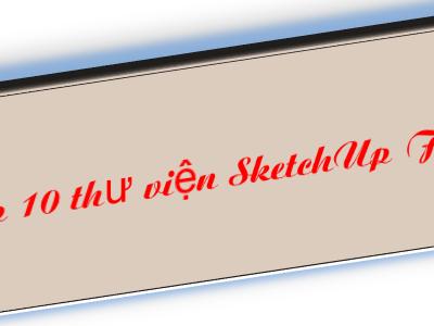 [Tổng hợp] 10 thư viện SketchUp đồ dùng gia đình miễn phí