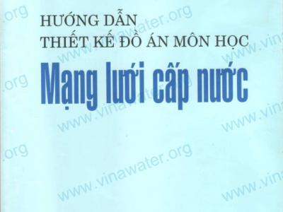 Hướng dẫn đồ án thiết kế mạng lưới cấp nước