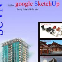 Ứng dụng google SketchUp trong thiết kế kiến trúc [Mới nhất]