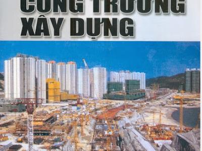 Sách tổ chức công trường xây dựng – Nguyễn Duy Thiện